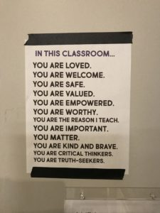 Signage at High Tech High International, sharing with students that they are loved, valued, welcome and safe